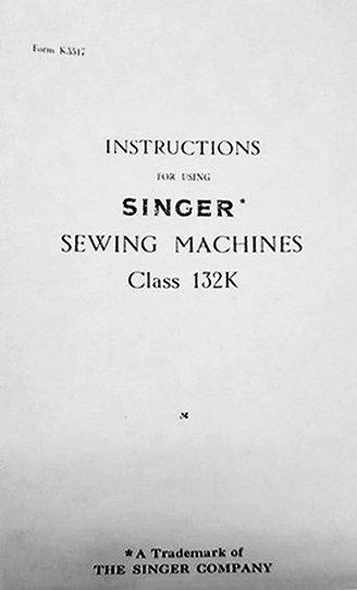 Singer 132K Instruction Manual Book Booklet Guide 132K6 Old Download Free PDF