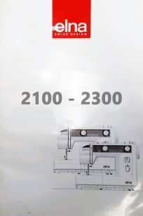 Elna 2100 Elna 2200 Elna 2300 Instruction Manual Booklet Brochure Free PDF Download Read View Online