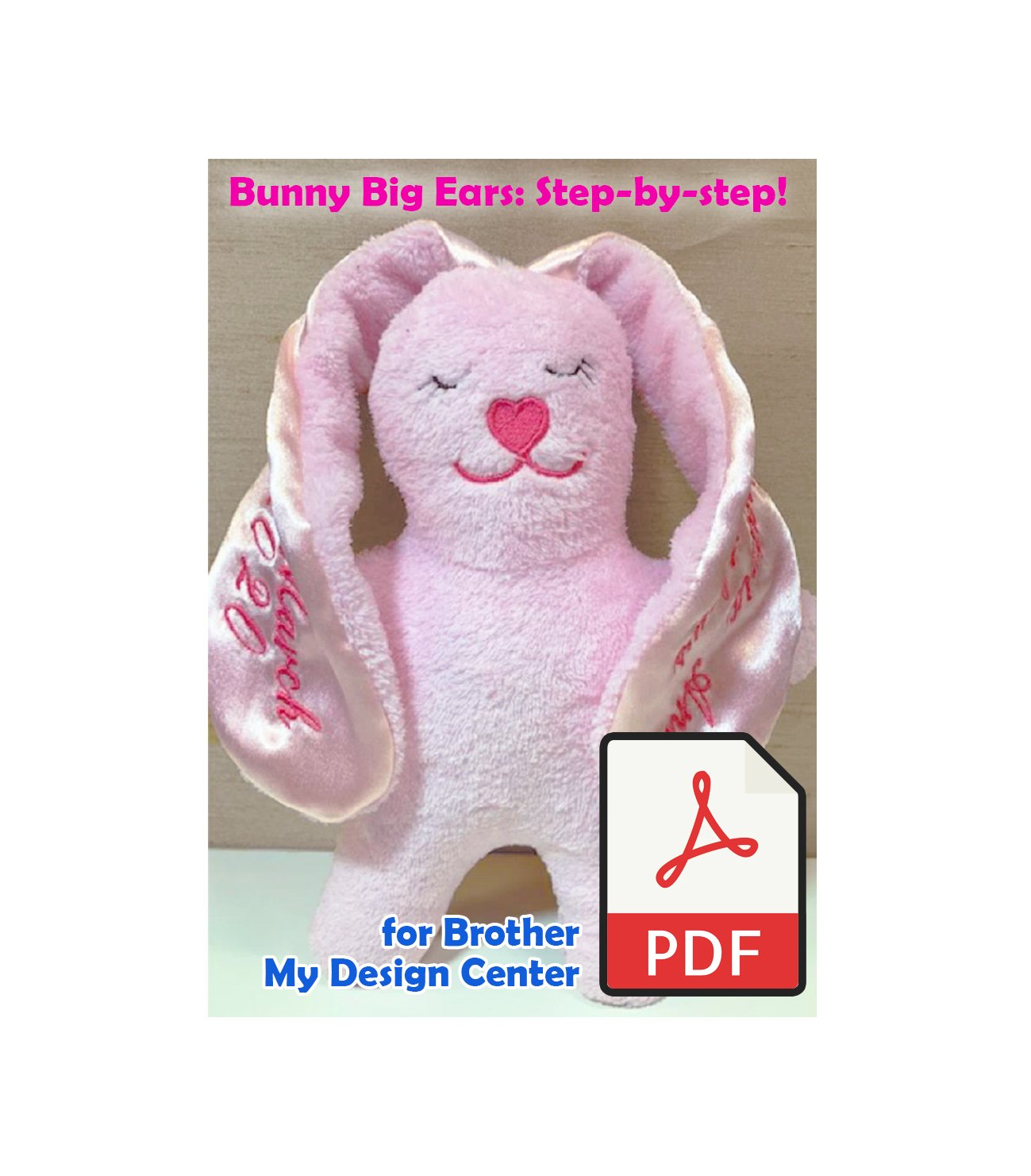 Bunny Big Ears for Brother My Design Centre